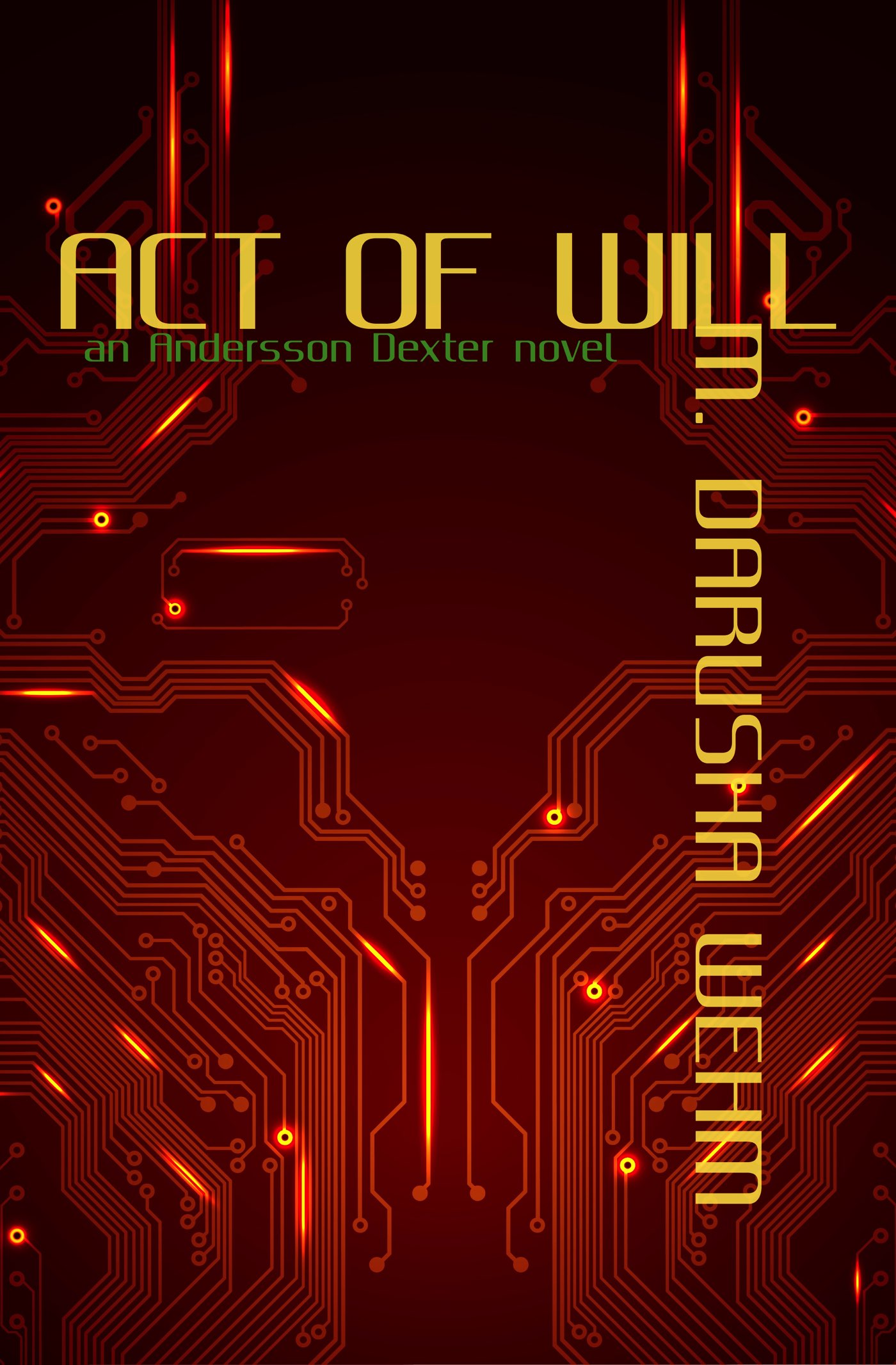 Enter to Win a Free Copy of Act of Will on Audible
