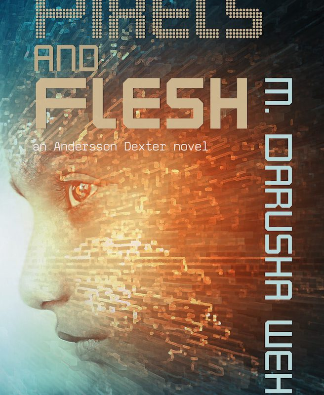 Pixels and Flesh Out Now!