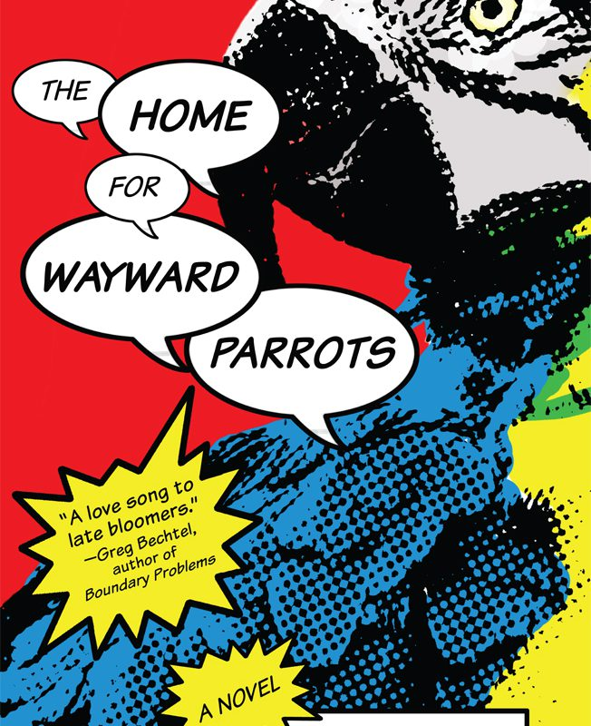 Cover Reveal for The Home for Wayward Parrots